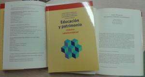 """""""Educación y Patrimonio. Visiones caleidoscópicas"""""""